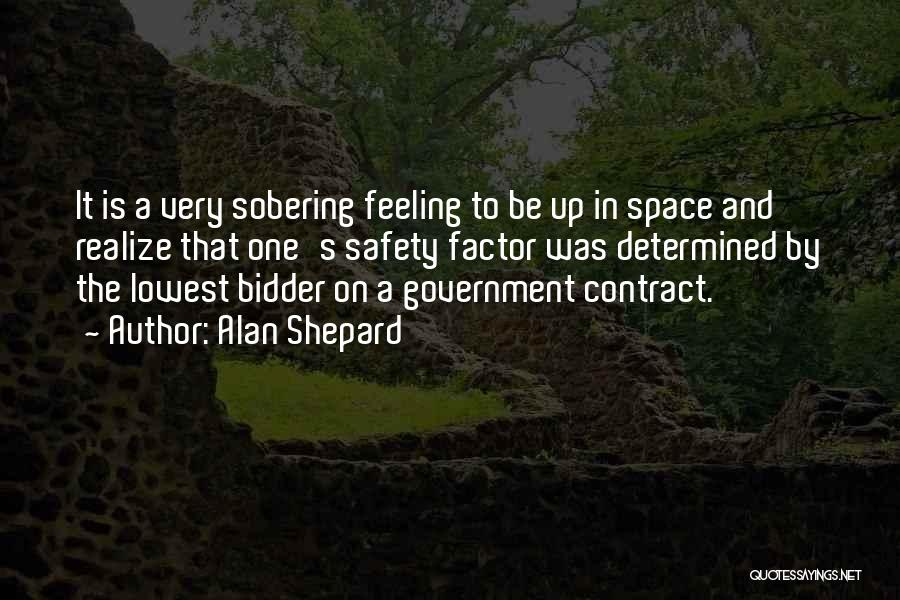 Outer Space Exploration Quotes By Alan Shepard