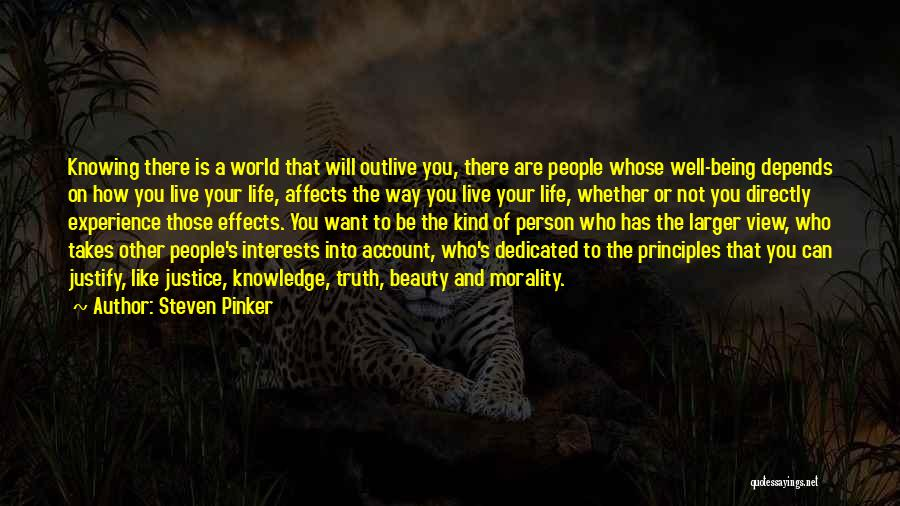 Outlive Your Life Quotes By Steven Pinker