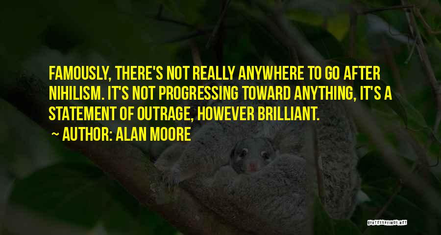 Outrage Quotes By Alan Moore