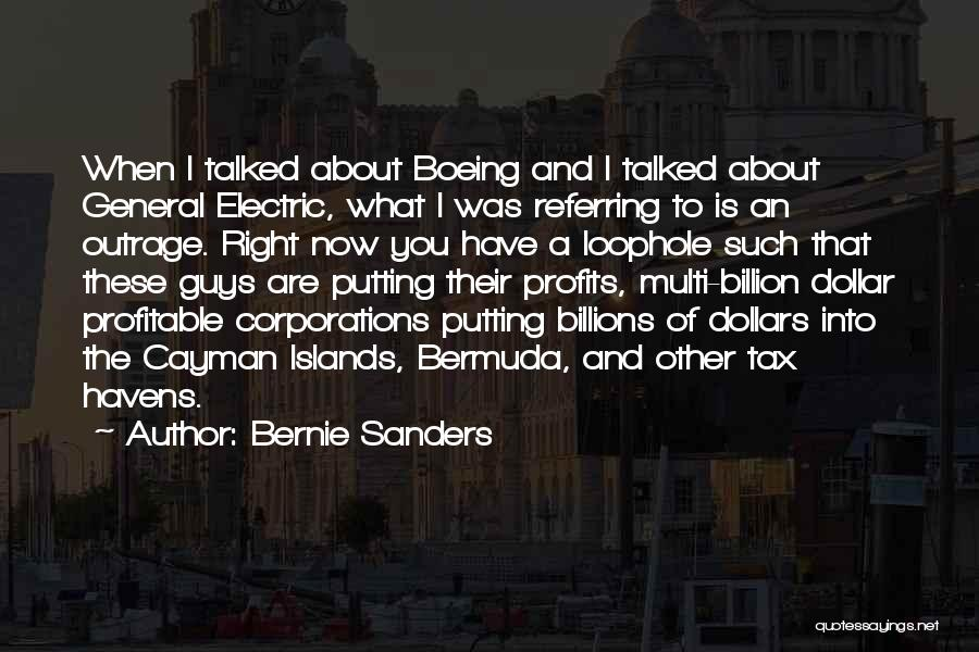 Outrage Quotes By Bernie Sanders