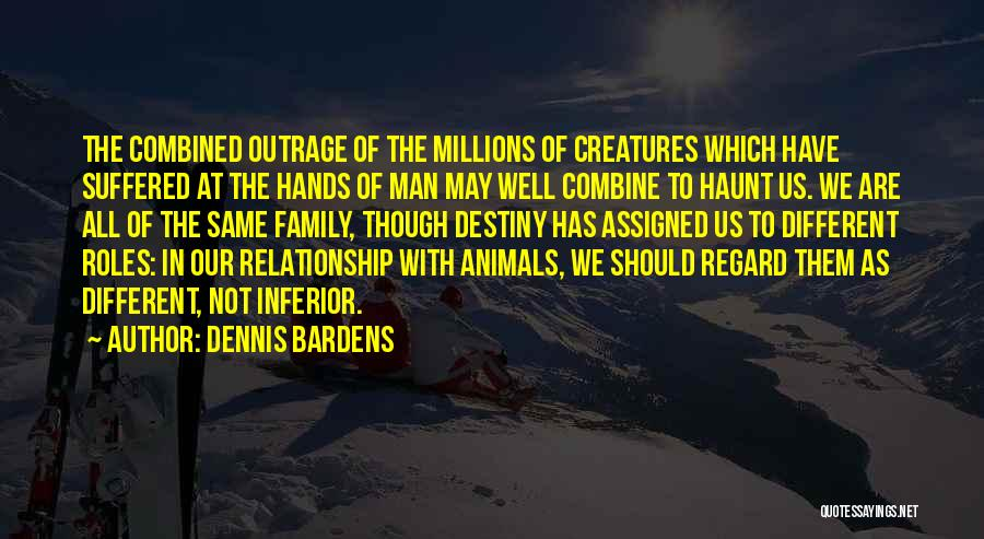 Outrage Quotes By Dennis Bardens