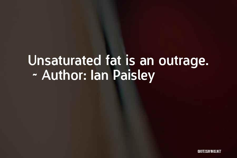 Outrage Quotes By Ian Paisley