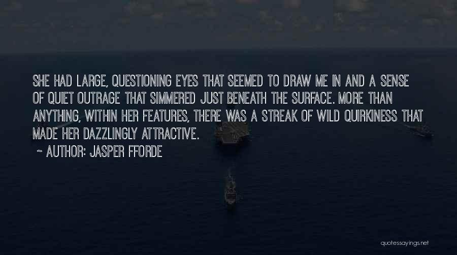 Outrage Quotes By Jasper Fforde