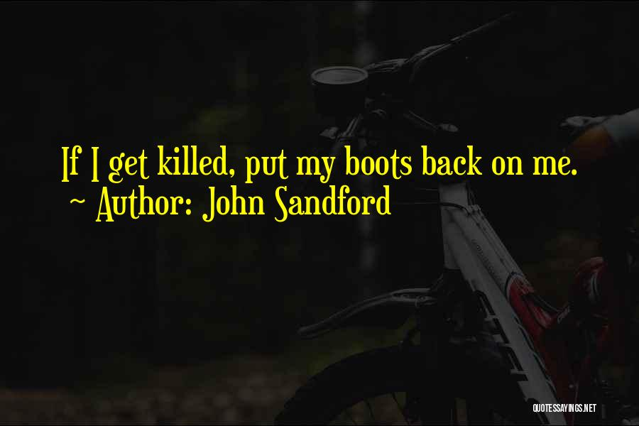 Outrage Quotes By John Sandford