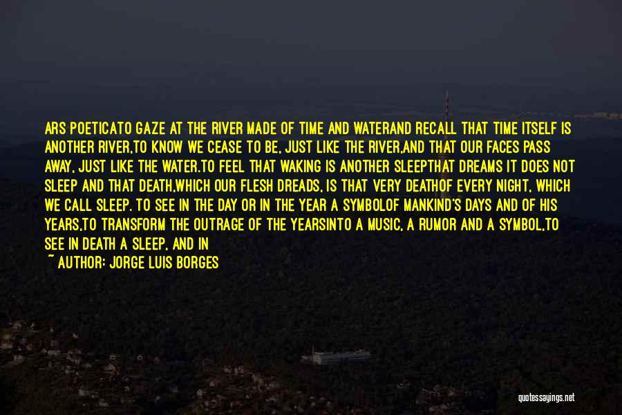 Outrage Quotes By Jorge Luis Borges