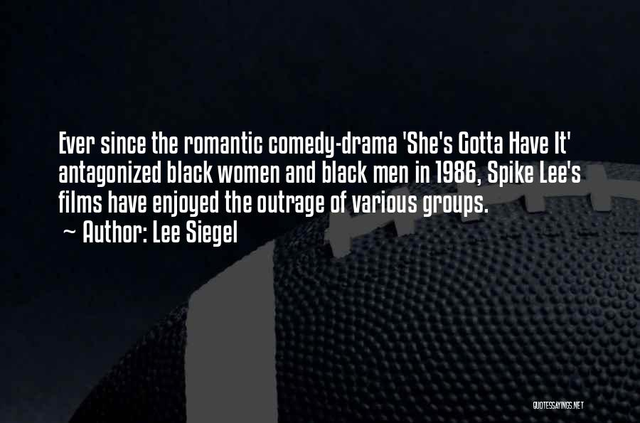 Outrage Quotes By Lee Siegel
