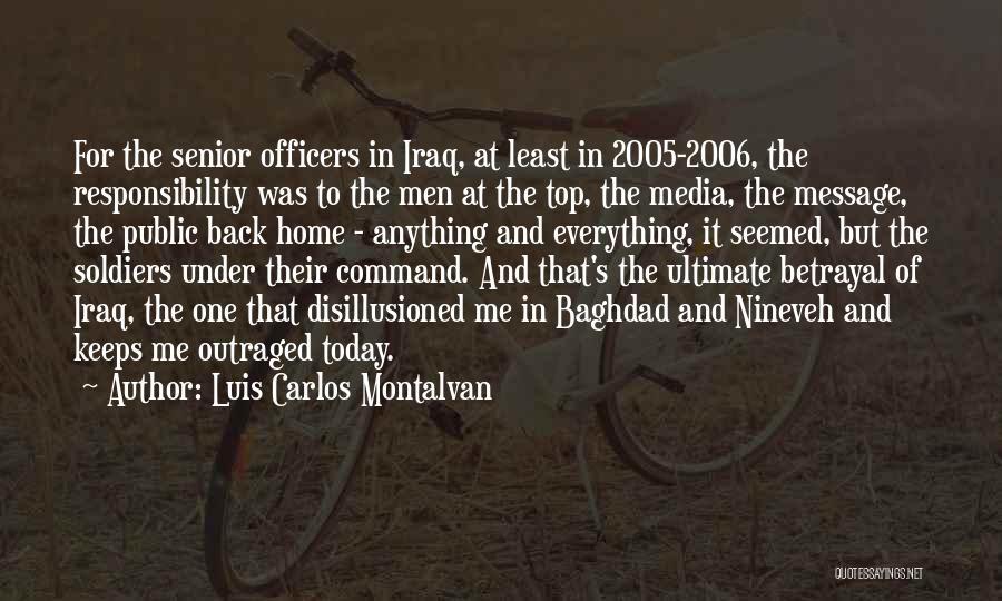 Outrage Quotes By Luis Carlos Montalvan