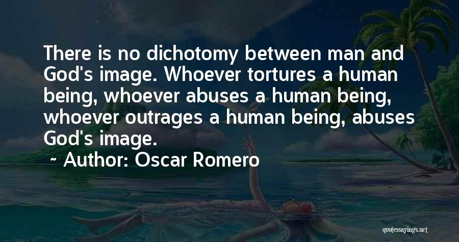 Outrage Quotes By Oscar Romero
