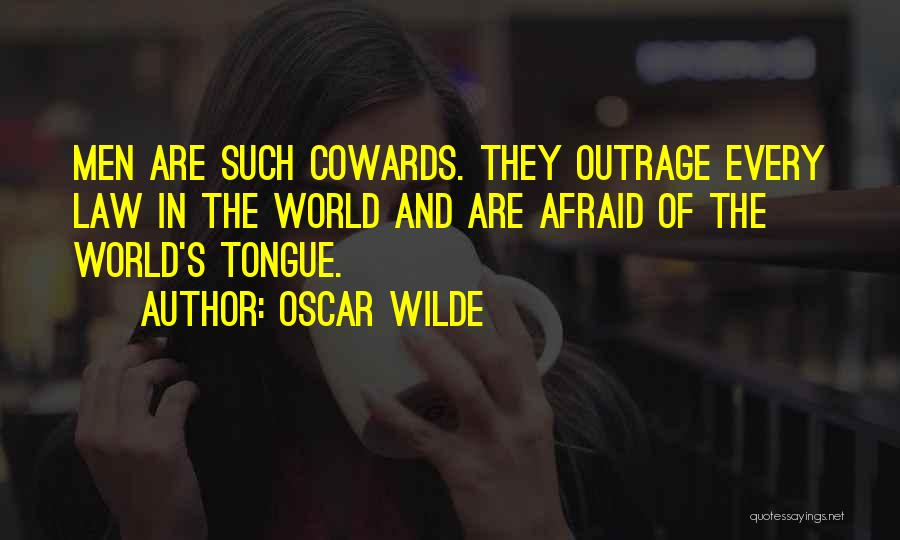 Outrage Quotes By Oscar Wilde