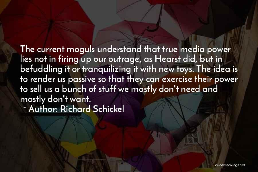 Outrage Quotes By Richard Schickel