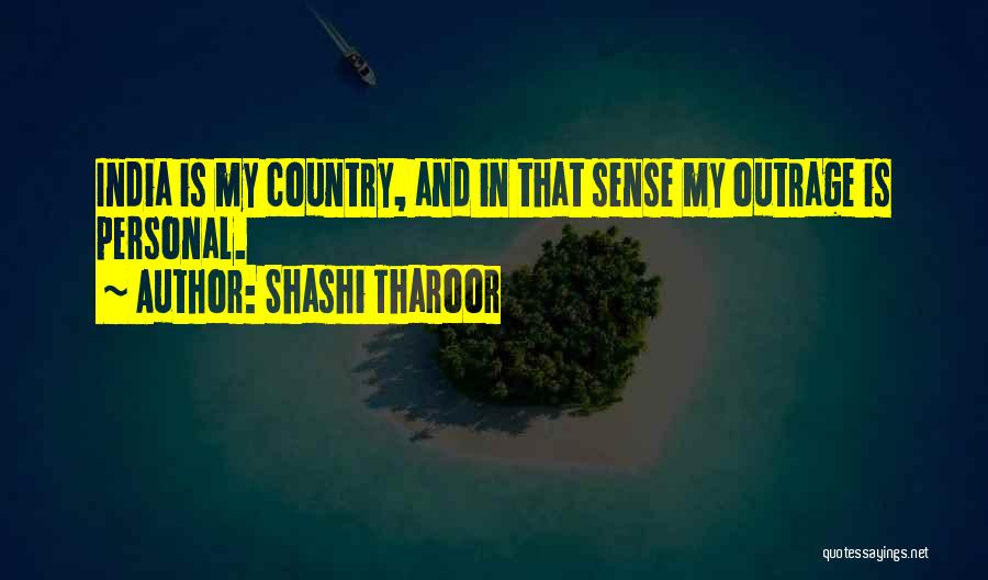 Outrage Quotes By Shashi Tharoor