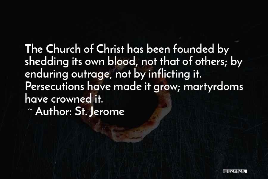 Outrage Quotes By St. Jerome