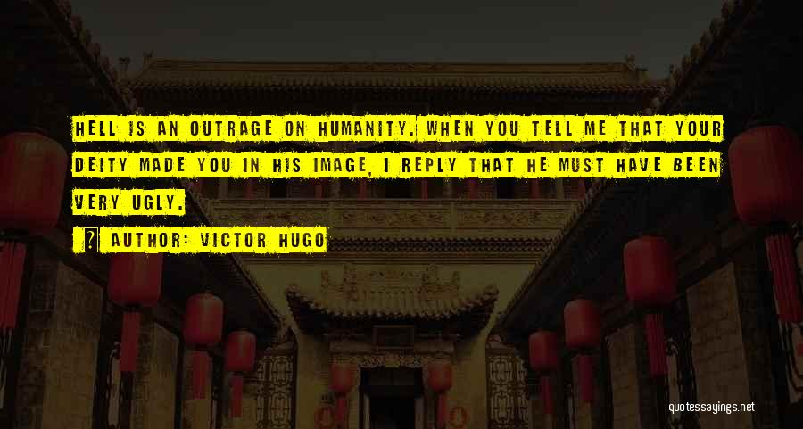 Outrage Quotes By Victor Hugo
