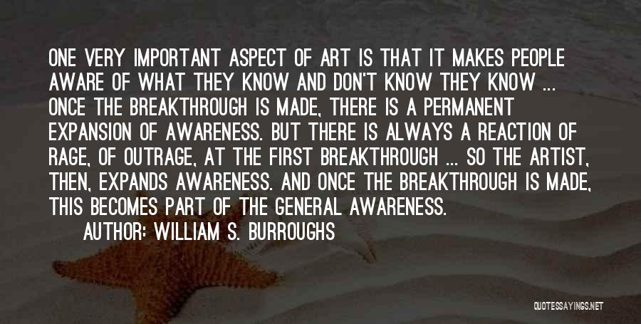 Outrage Quotes By William S. Burroughs