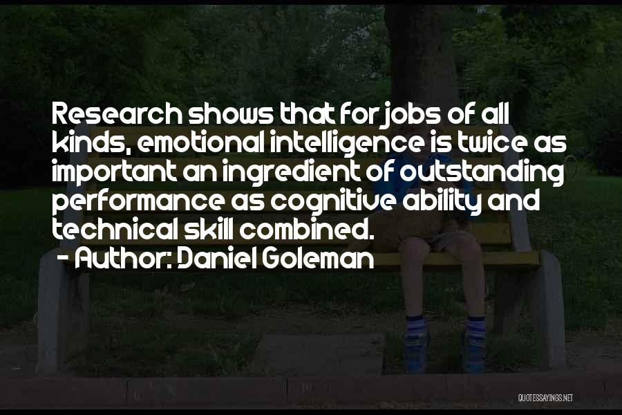 Outstanding Performance Quotes By Daniel Goleman