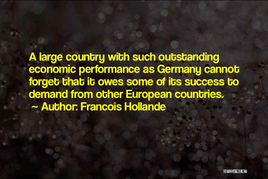 Outstanding Performance Quotes By Francois Hollande