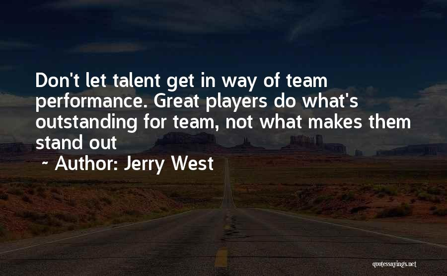 Outstanding Performance Quotes By Jerry West