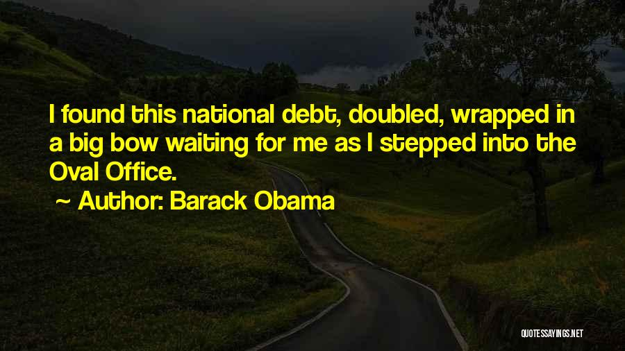 Oval Office Quotes By Barack Obama