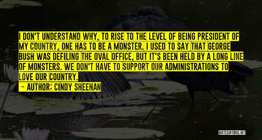 Oval Office Quotes By Cindy Sheehan