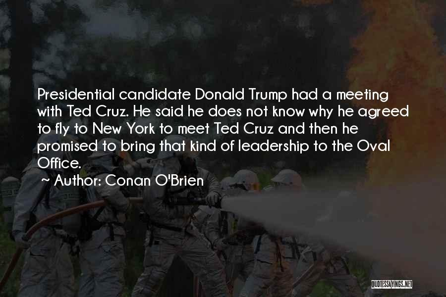 Oval Office Quotes By Conan O'Brien