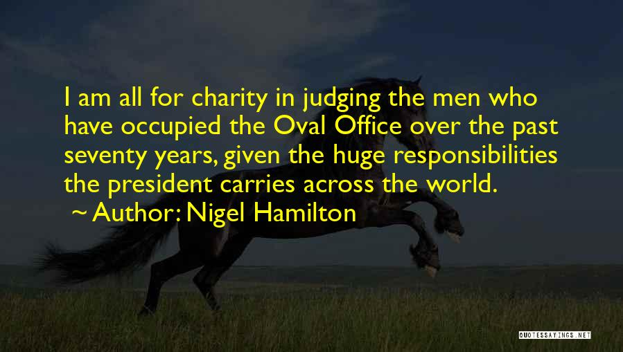Oval Office Quotes By Nigel Hamilton