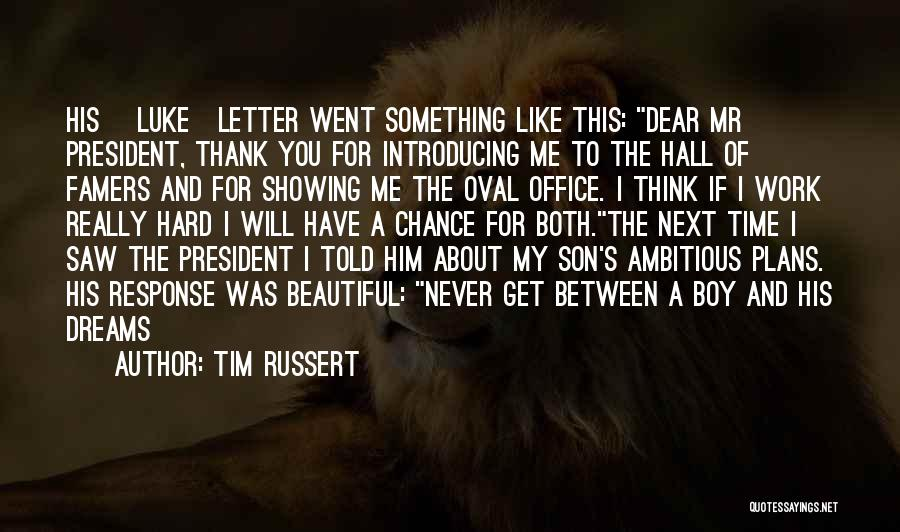 Oval Office Quotes By Tim Russert