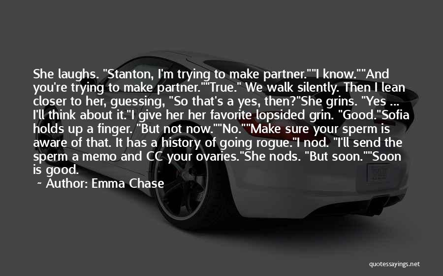 Ovaries Quotes By Emma Chase