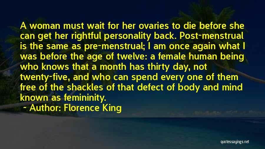 Ovaries Quotes By Florence King