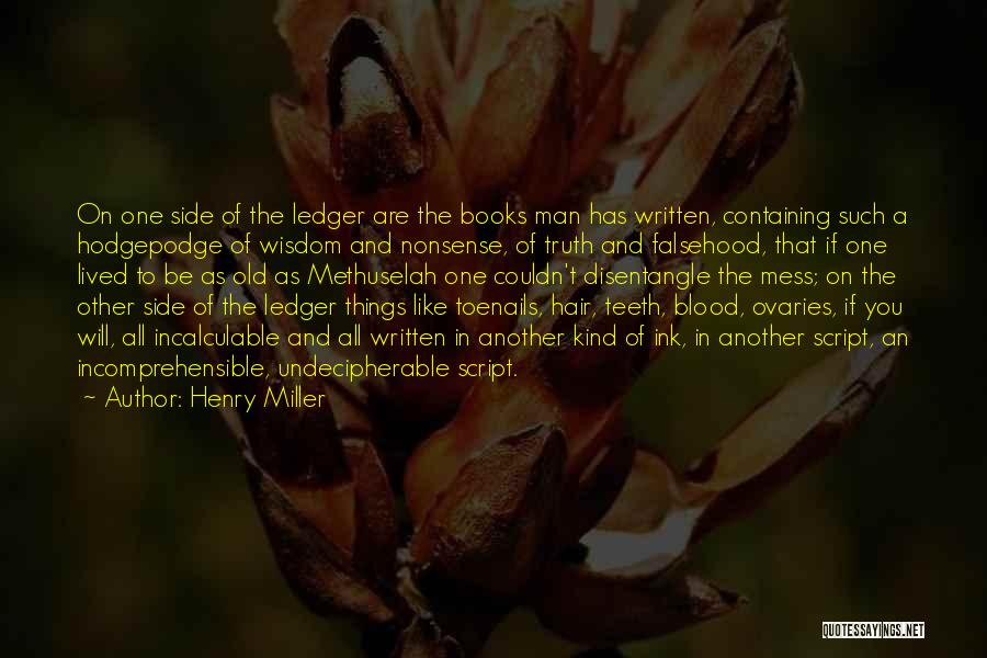 Ovaries Quotes By Henry Miller