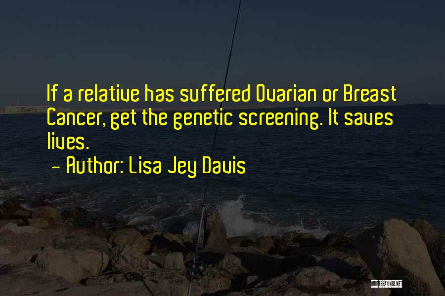 Ovaries Quotes By Lisa Jey Davis