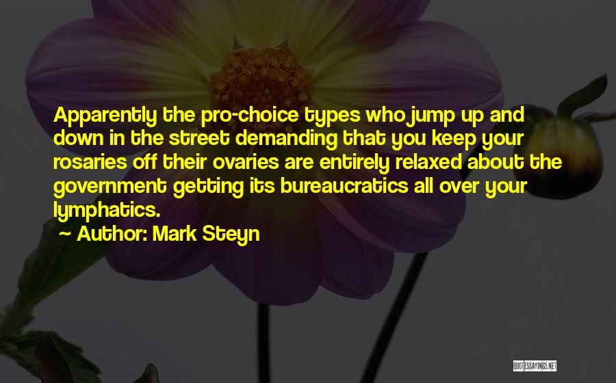 Ovaries Quotes By Mark Steyn