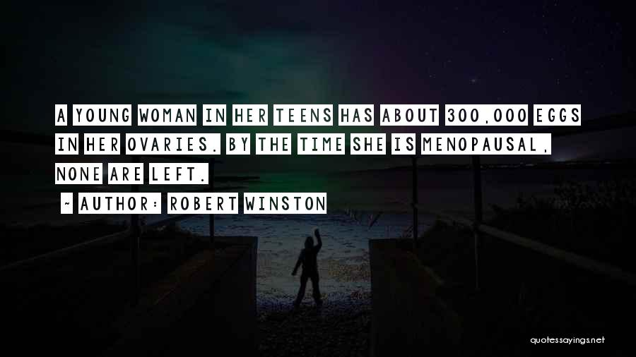 Ovaries Quotes By Robert Winston