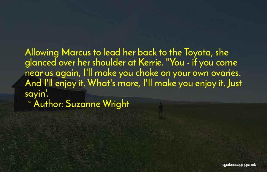 Ovaries Quotes By Suzanne Wright