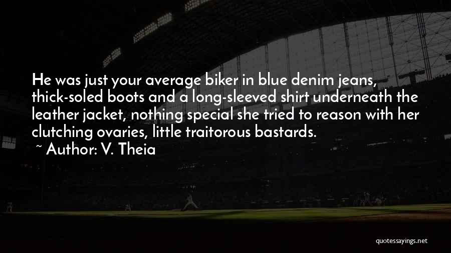 Ovaries Quotes By V. Theia