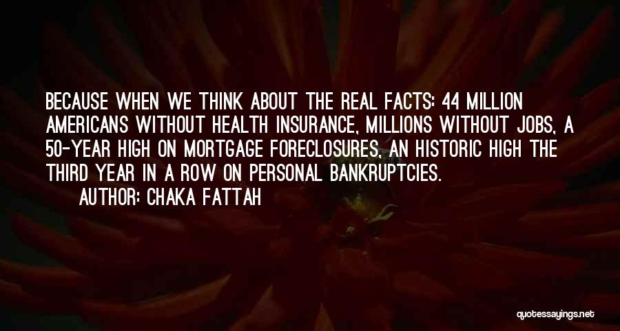 Over 50 Insurance Quotes By Chaka Fattah