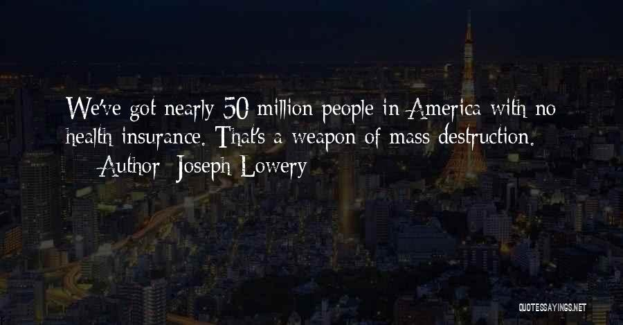 Over 50 Insurance Quotes By Joseph Lowery