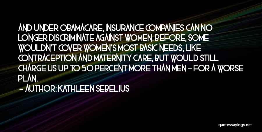 Over 50 Insurance Quotes By Kathleen Sebelius