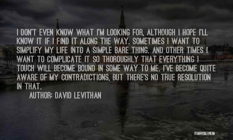 Over Complicate Quotes By David Levithan