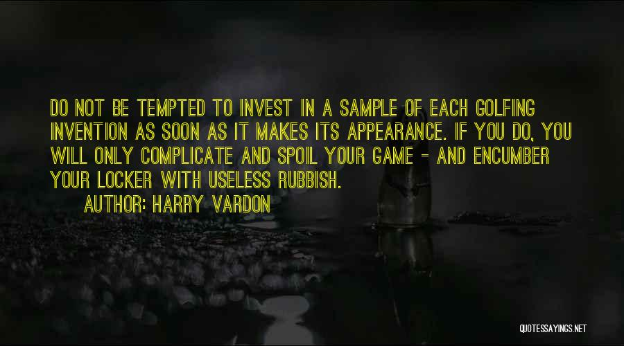 Over Complicate Quotes By Harry Vardon