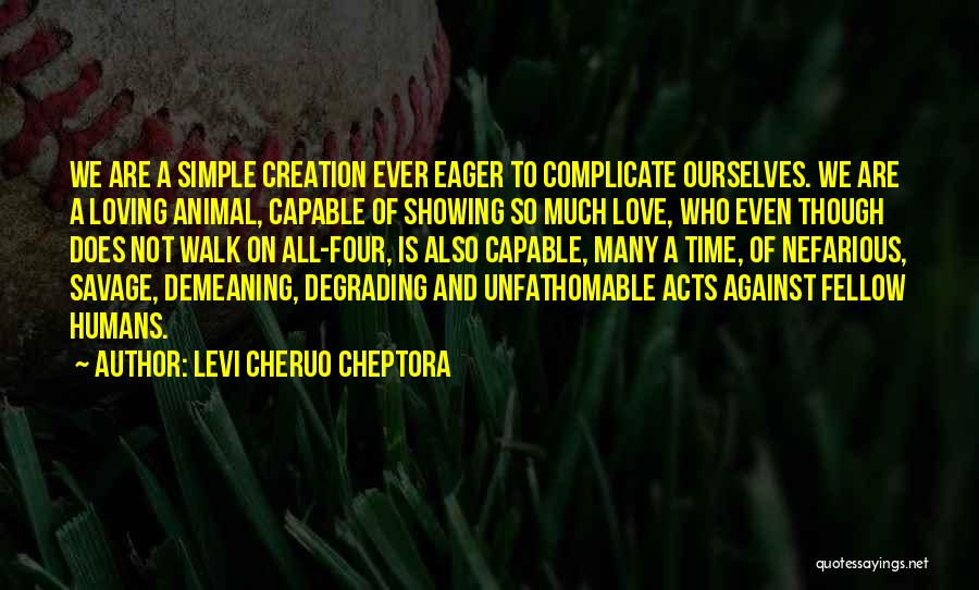 Over Complicate Quotes By Levi Cheruo Cheptora