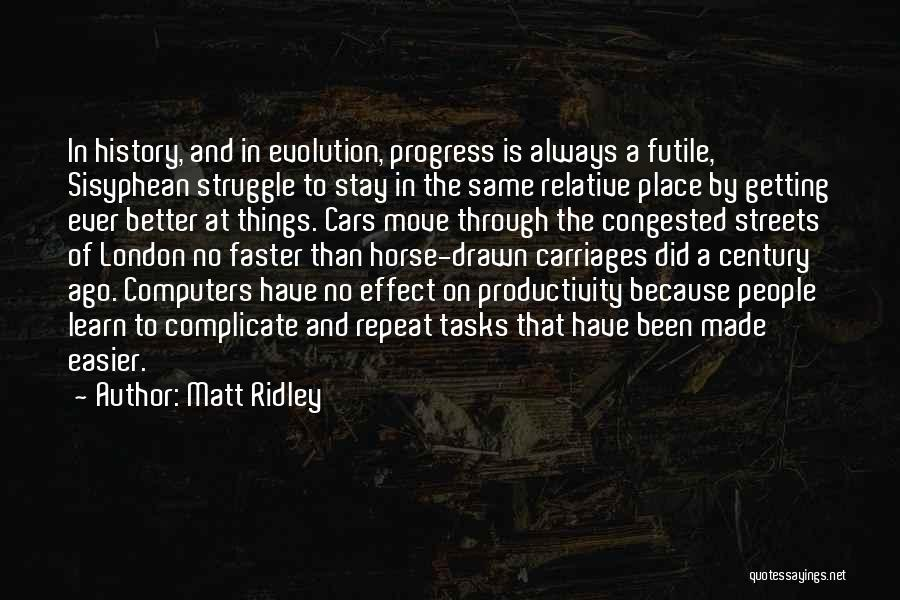 Over Complicate Quotes By Matt Ridley