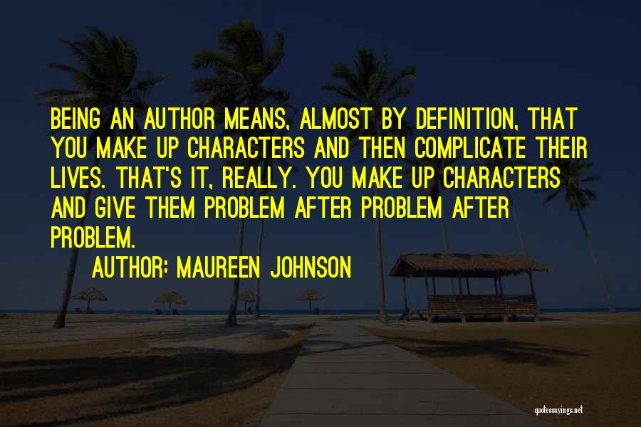 Over Complicate Quotes By Maureen Johnson