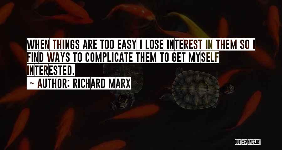 Over Complicate Quotes By Richard Marx