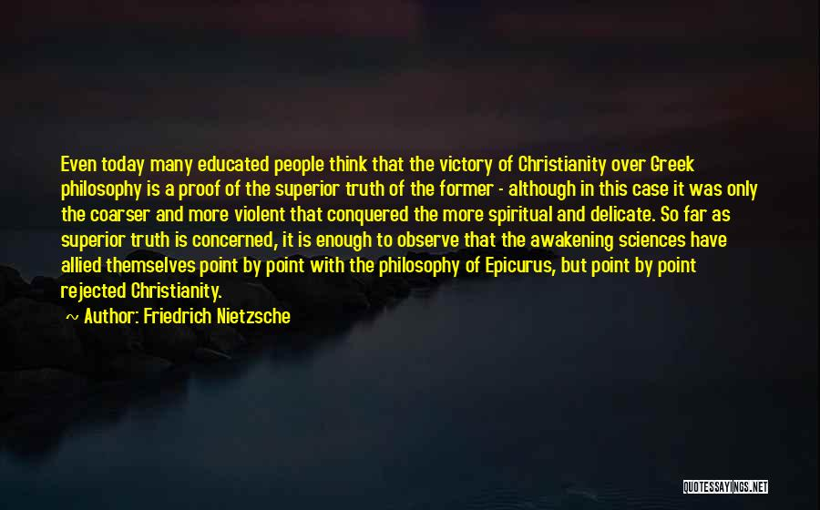 Over Educated Quotes By Friedrich Nietzsche