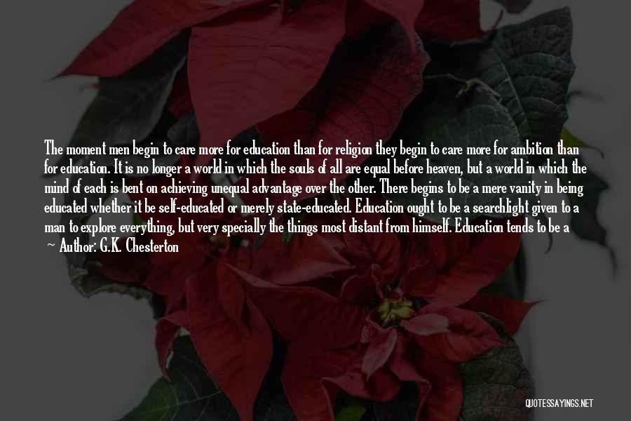 Over Educated Quotes By G.K. Chesterton