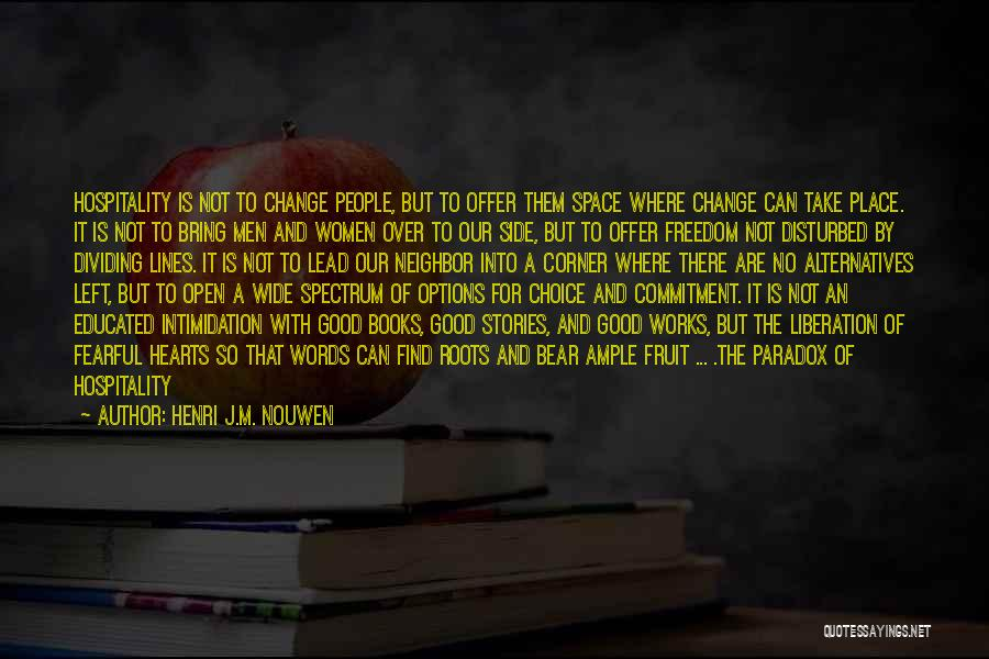 Over Educated Quotes By Henri J.M. Nouwen
