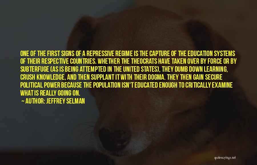 Over Educated Quotes By Jeffrey Selman