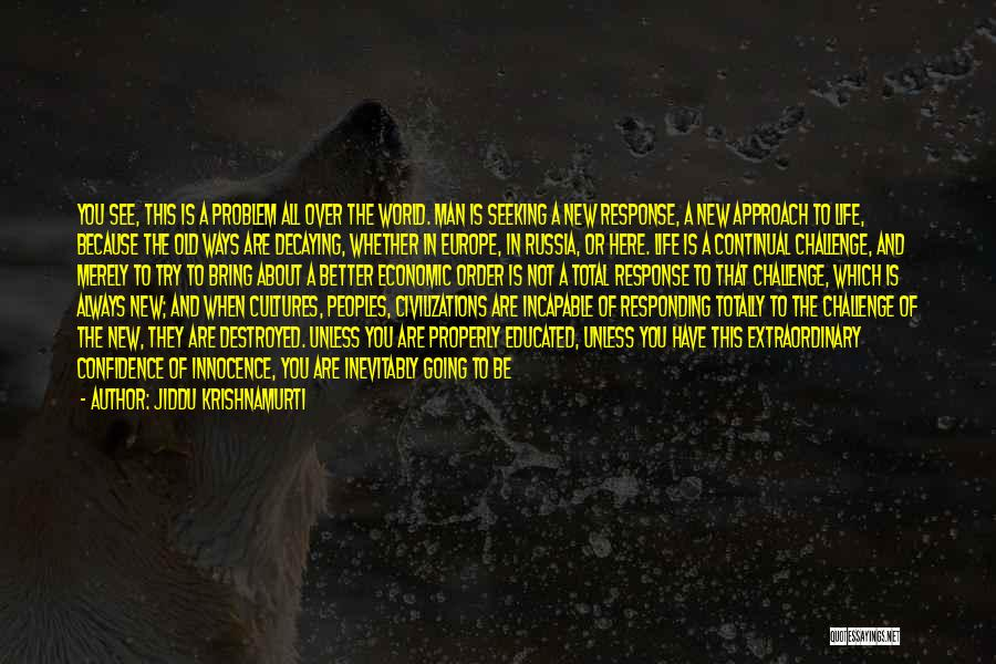 Over Educated Quotes By Jiddu Krishnamurti