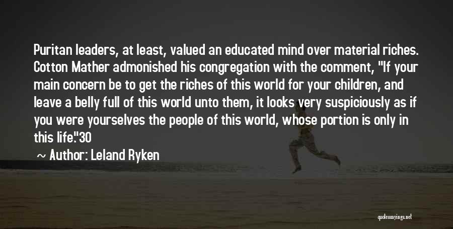 Over Educated Quotes By Leland Ryken