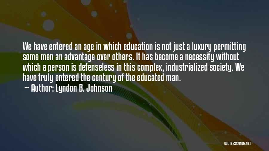 Over Educated Quotes By Lyndon B. Johnson